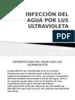 Desinfecciòn Del Agua Por Luz Ultravioleta