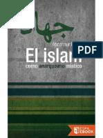 El Islam Como Anarquismo Mistico Abdennur Prado