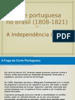 A Corte Portuguesa No Brasil 1