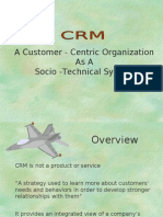 A Customer - Centric Organization as A