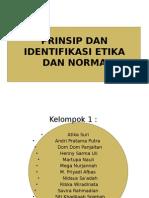 PRINSIP DAN IDENTIFIKASI ETIKA DAN NORMA.pptx