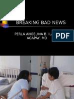 (IC1) Breaking Bad News