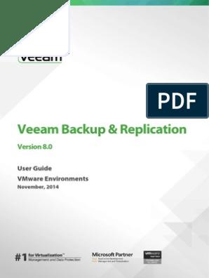 Veeam Backup 8 Userguide Vmware | Backup | Replication