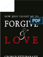How Jesus taught me to Forgive and Love