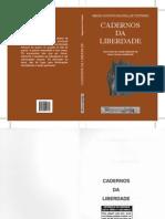 Cadernos Da Liberdade - IMPORTANTE (Sérgio a de Avellar Coutinho)