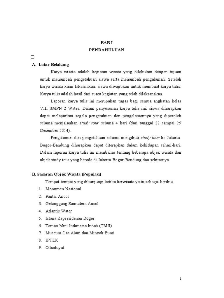 Contoh Latar Belakang Laporan Study Tour Jakarta Bandung Kumpulan Contoh Laporan