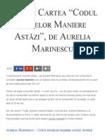 Citește Cartea _Codul Bunelor Maniere Astăzi_, De Aurelia Marinescu - Florin Roșoga