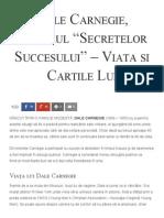 Dale Carnegie, Autorul _Secretelor Succesului_ - Viata Si Cartile Lui - Florin Roșoga
