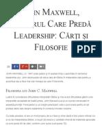 John Maxwell, Pastorul Care Predă Leadership_ Cărți Și Filosofie - Florin Roșoga