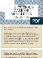 The Curious Case of Articles in English