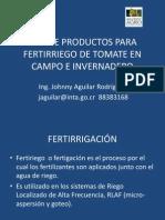 Johnny Aguilar - Uso de Productos Para Fertirriego de Tomate en Campo e Inveradero.pdf (1.20 MB)