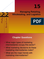 Chapter 15 Managing Retailing, Wholesaling and Logistics