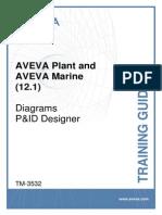 TM-3532 AVEVA Plant and AVEVA Marine (12 1) Diagrams PID Designer Rev 1.0