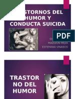 trasntornos-del-humor-y-conducta-suicida-terminado.pptx