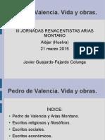 Pedro de Valencia. Presentación