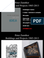 Peter Zumthor Buildings and Projects 1985 -2013