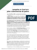 15-03-15 Siguen campañas en Guerrero pese a advertencias de padres