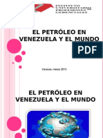 El Petroleo en Venezuela y El Mundo