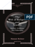 Hanan Reiner - The Web of Religion and Science - Bellah, Giddens, And Habermas