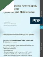 Uninterruptible Power Supply - UPS