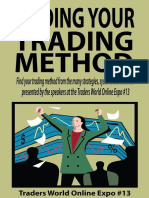 Finding Your Trading Method (Traders World Online Expo Books Book 2) - Larry Jac John Ehlers & Larry Pesavento & Adrienne Toghraie & Gail Mercer & Steve Wheeler