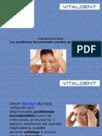 Vitaldent Burriana: Los problemas bucodentales pueden generarcefaleas