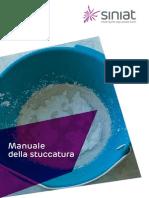 Manuale Di Stuccatura Dei Sistemi a Secco Con Stucchi Per Le Lastre in Cartongesso