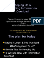Staying Current and Dealing With Info Overload - NFLS2010