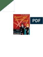 Kristin Harmel - Como Ligar Como Una Estrella de Cine