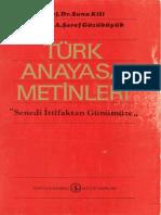 Türk Anayasası Metinleri Senedi İttifaktan Günümüze