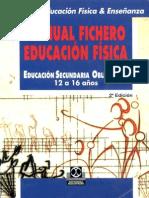 Manual Fichero Educación Física (de 12 a 16 Años) Educación Secundaria Obligatoria E.S.O.