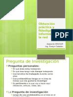 Obtención Práctica y Fidedigna de Información en La