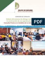 Síntesis del proceso de diálogo multiactor para la construcción de una agenda plural sobre la Consulta Previa en el ámbito de la minería en el Perú. Comisión de Consulta Previa GDMDS
