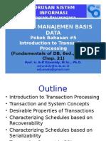 Pokok Bahasan #5 Transactions Processing