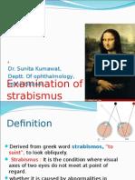 Examination of Case of Strabismus