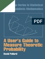 (Cambridge Series in Statistical and Probabilistic Mathematics) David Pollard-A User's Guide to Measure Theoretic Probability-Cambridge University Press (2001).pdf
