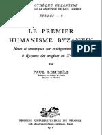 Le Premier Humanisme Byzantin