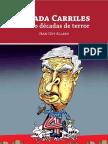 ALLARD Jean-Guy - Posada Carriles, cuatro décadas de terror