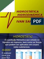 HIDROSTÁTICA-HIDRODINÂMICA