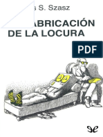 Szasz, Thomas - La Fabricacion de La Locura