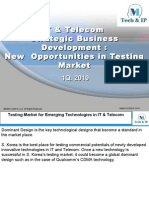 IT and Telecom Strategic Business Development- New Opportunities in Testing Market