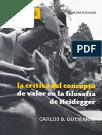 La Critica Del Concepto de Valor en La Filosofía de Heidegger - Carlos B. Gutiérrez