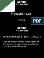 Production Log - Chirag