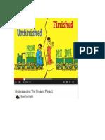 Apresentaçóes present perfect youtube, engvid.pdf