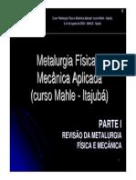 Metalurgia Física e Mecânia Aplicada
