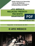 Ato Medico,Relacao Medico-paciente e Anamnese