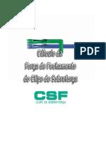 Cálculo da Força de Fechamento - CSF