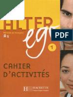 Alter Ego 1 - Cahier d Activites