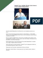 José Sócrates, Armando Vara, Antônio Morais, Luís Arouca e a Universidade Independente
