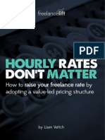 Freelancelift - Hourly Rates Dont Matter - A Free Book